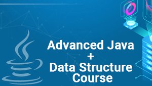 Advanced Java + Data Structure Course